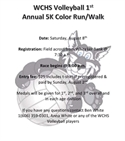 WCHS Volleyball 1st Annual 5K Color Run/Walk